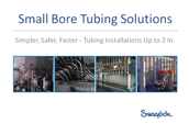 5 Ways Tubing Beats Piping in Small-Bore Applications
